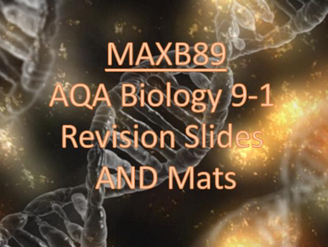 GCSE 9-1 Revision Biology AQA Unit 4 Revision Slides AND Mats