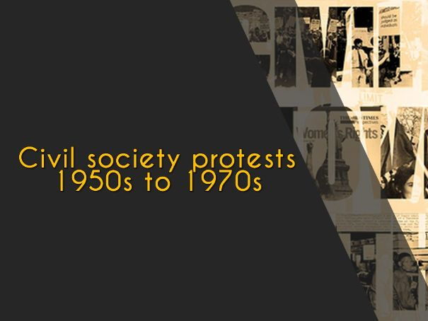Civil Society Protests 1950s - 1970s (USA and South Africa)