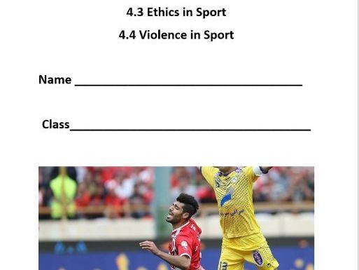AQA A Level 4.3/4.4 Ethics & Violence in Sport - Pupil Booklet