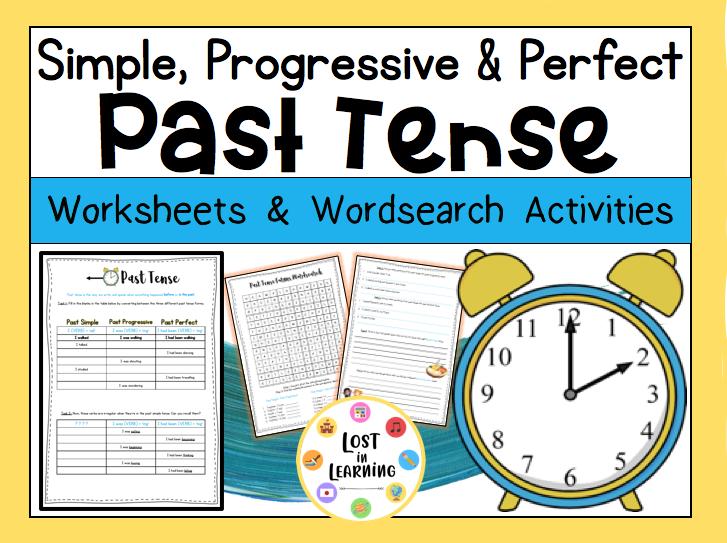 Past Tense: Simple, Progressive, Perfect