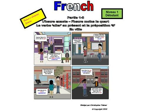 French for Adults: Beginners: Part 8: Time: Quarter to the hour, the verb 'aller', the preposition a