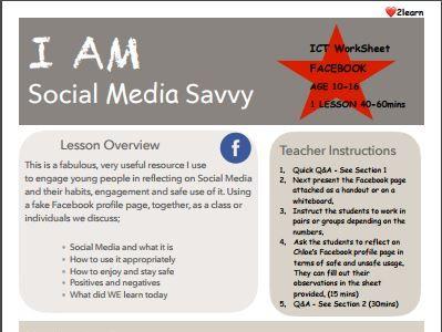 ICT  Lesson Plan /Activity/Worksheet : I AM Social Media Savvy - Facebook