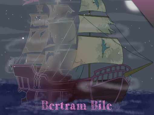 Bertram Bile: The Ghostly Fleet (Book 5)