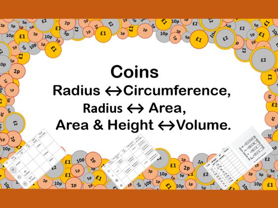 Coins, Radius Circumference Area & Volume