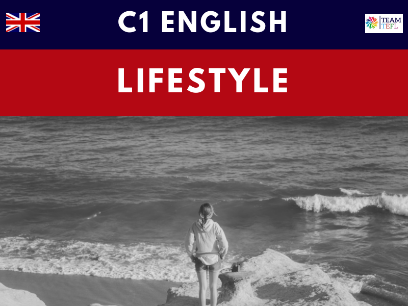 Lifestyles C1 Lesson Plan | Distance Learning | Google Apps