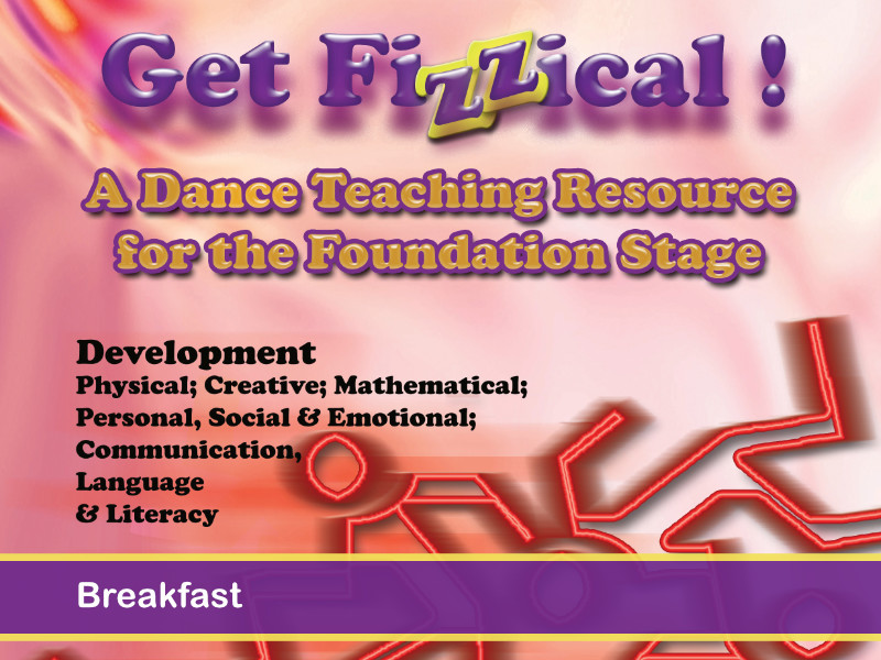 EYFS - Get Fizzical - Breakfast