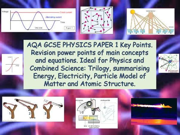 AQA GCSE PHYSICS PAPER 1 Key Points