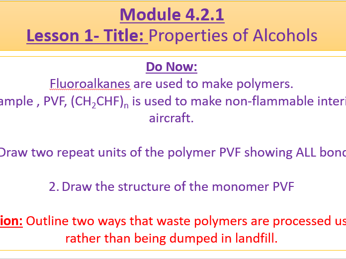 A Level Chemistry OCR A Module 4.2.1 Lesson 1- Properties of Alcohols