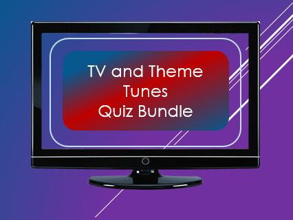 Television and theme tunes:  Quiz (x 3):