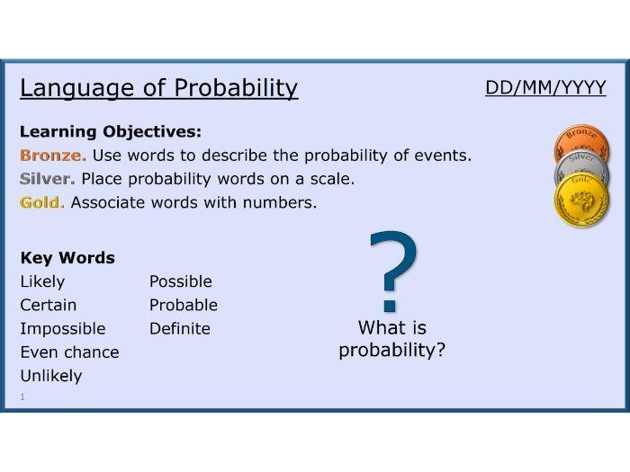 Probability 01/13 Language of Probability