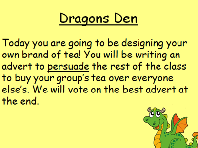 Year 3 Writing a Persuasive Advert