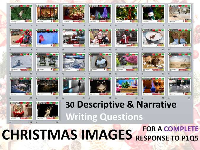 30 Christmas GCSE English Language Paper 1 Q5 Style Descriptive & Narrative Writing Questions + Pics