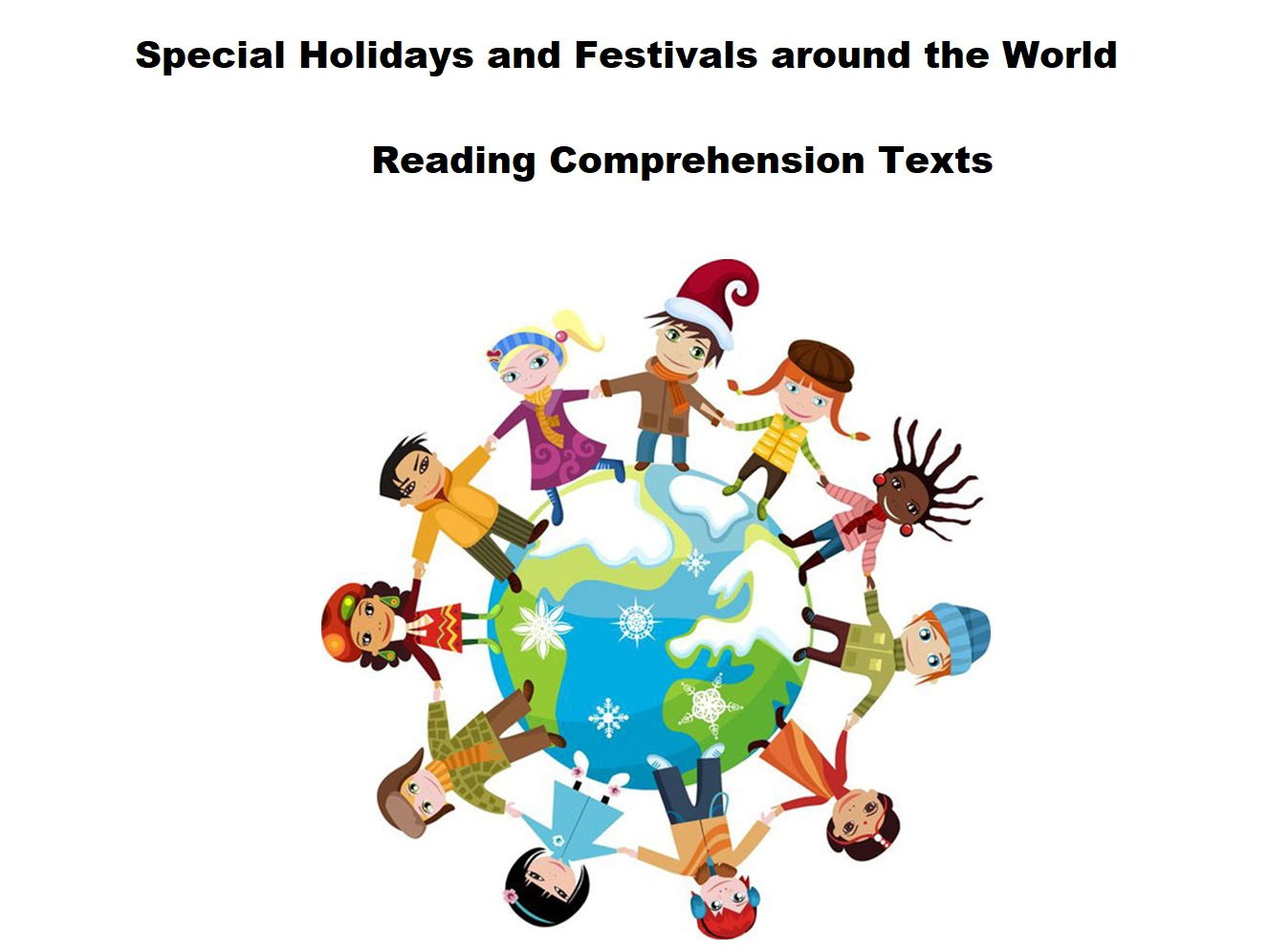 Festivals and Special Holidays Around The World - Reading Comprehension Super Bundle!