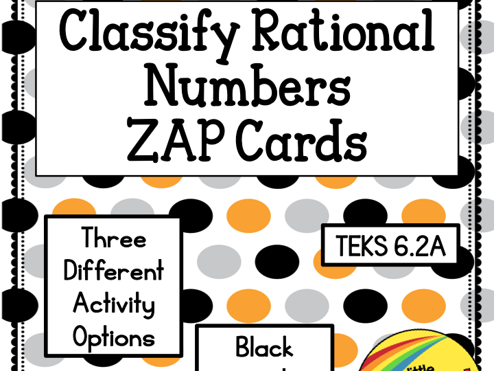 Classify Rational Numbers Zap Cards  TEKS 6.2A