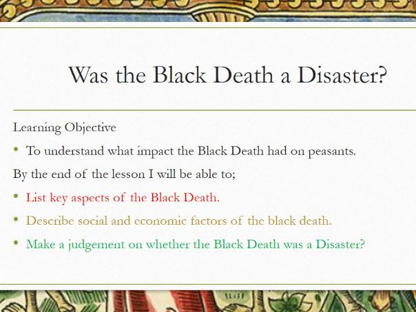 Black Death, Was it a Disaster?