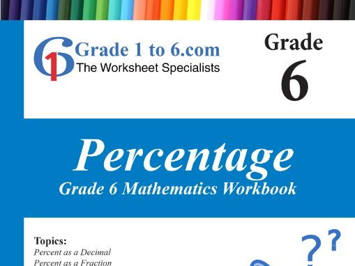 Percentage: Grade 6 Maths Workbook from www.Grade1to6.com Books