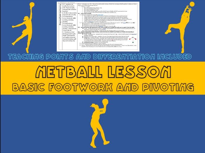 Netball lesson plan - footwork and pivoting (year 7)