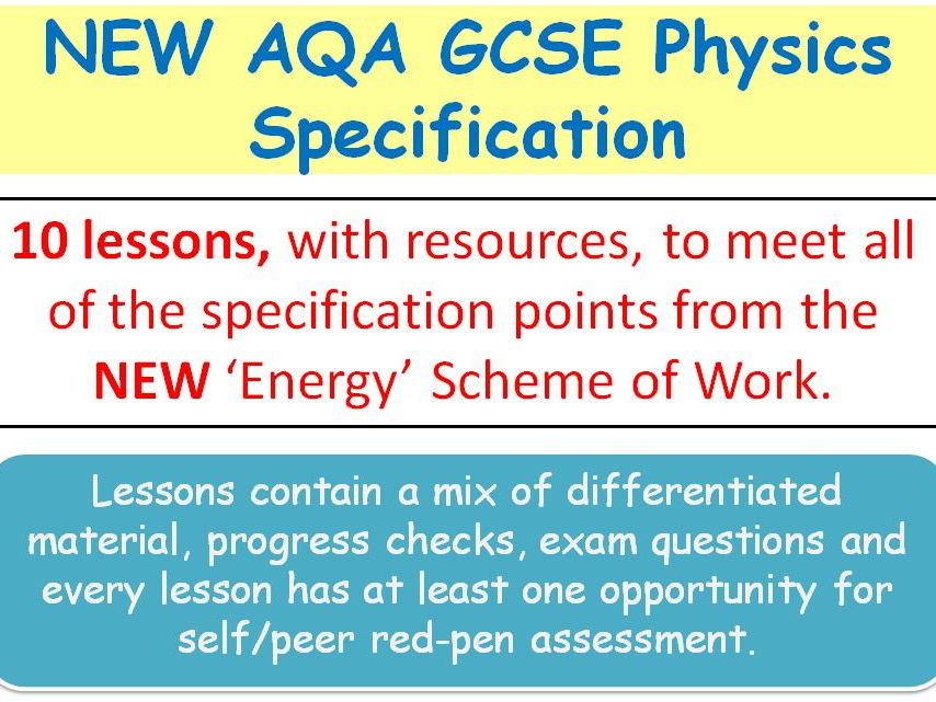 NEW AQA GCSE Physics (2016) - lessons for 'Energy' SoW
