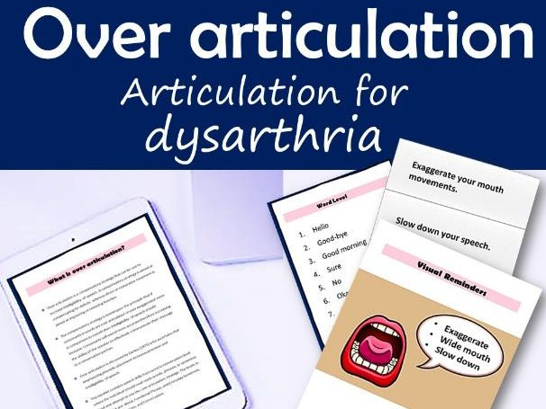 Overarticulation dysarthria therapy