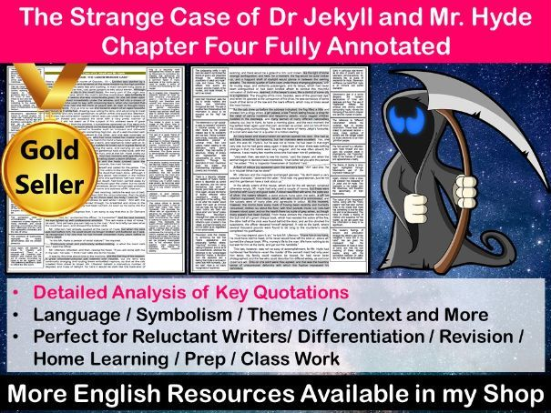 The Strange Case of Dr Jekyll and Mr Hyde Chapter 4 Fully Annotated