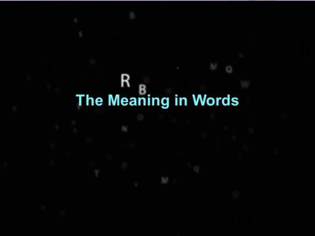 The Meaning in Words narrated poem