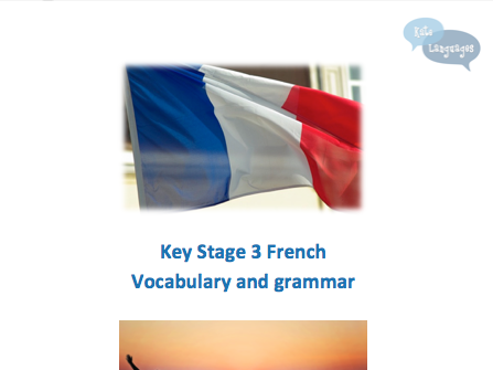 Key Stage 3 French - Me, my family and friends - Vocabulary and grammar booklet