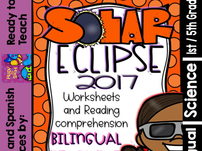 The Solar Eclipse 2017 - Science Center - Bilingual Resource