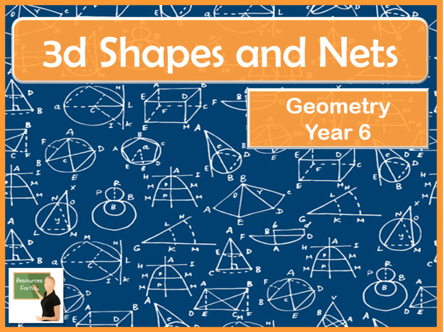 Maths- 3d Shapes and Nets Year 6