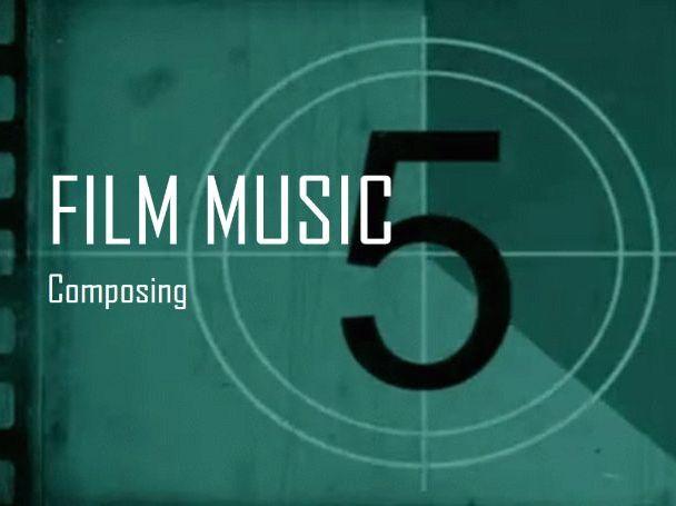 Composing Film Music