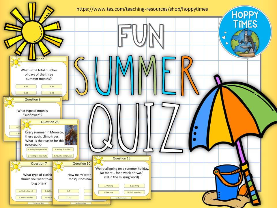 End of Year Summer Quiz