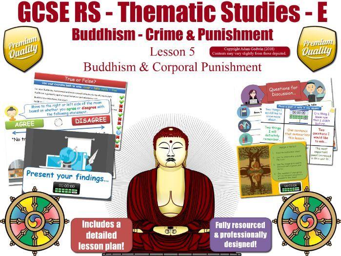 Corporal Punishment - Buddhist Views (GCSE RS - Buddhism -Religion, Crime & Punishment) L5/7