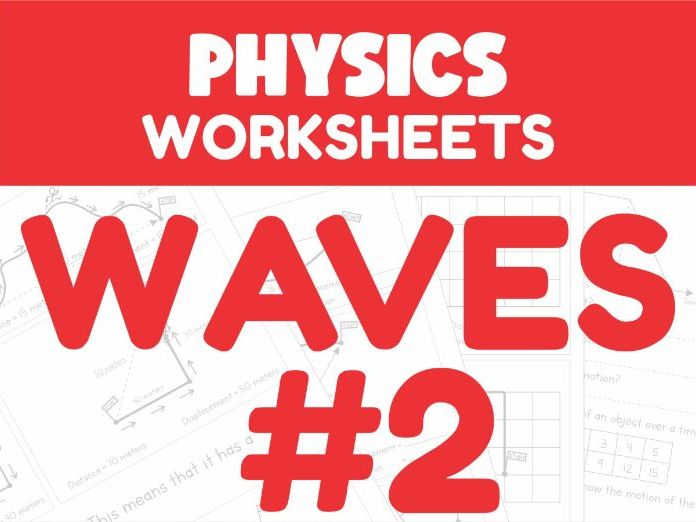 Waves Revision Worksheets #2 (Home Learning Support)