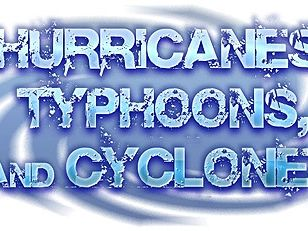 Outstanding Lesson: Hurricanes, Typhoons & Cyclones