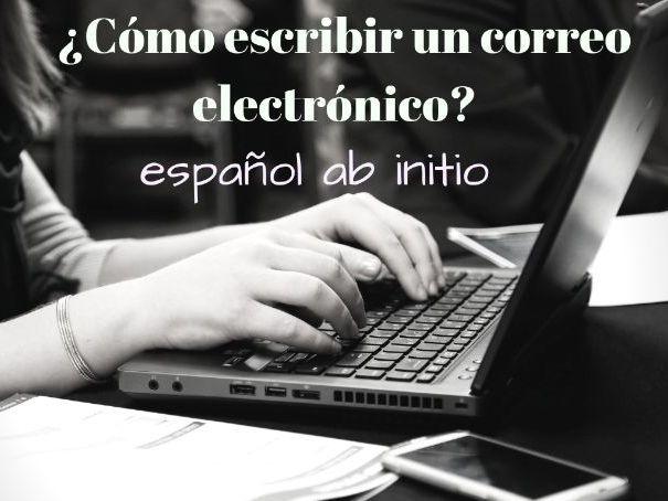 Español ab initio cómo escribir un correo electrónico. Spanish ab initio, how to write an email