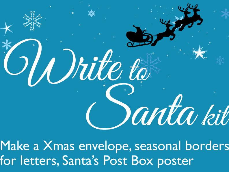 Christmas: Write to Santa Kit including envelope maker, borders, poster