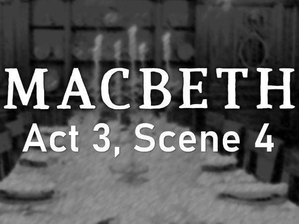 Line by Line: Macbeth (3.4)