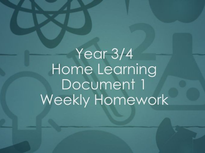 Year 3/4 Home learning Document - Weekly Homework