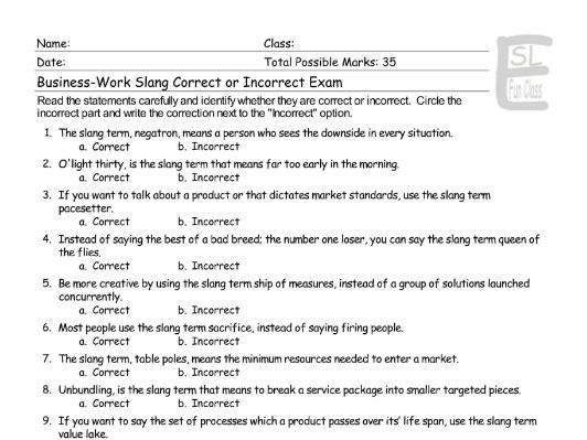 Business-Work Slang Correct-Incorrect Exam