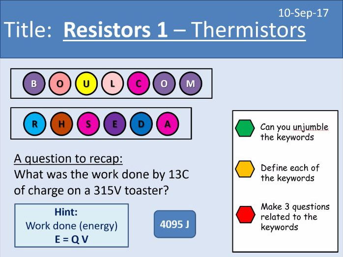 AQA New GCSE Electricity - Lesson 10 - Resistors - 1. Thermistors and 2. LDRs