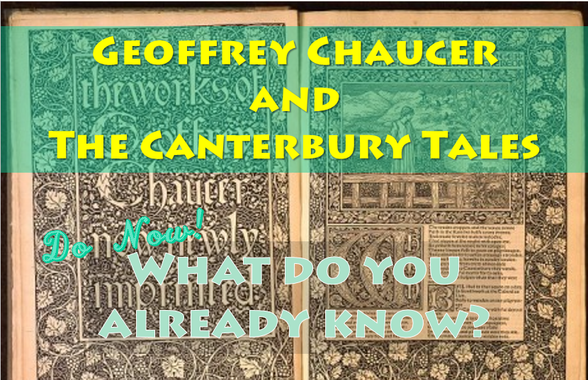 Geoffrey Chaucer and The Canterbury Tales - Context