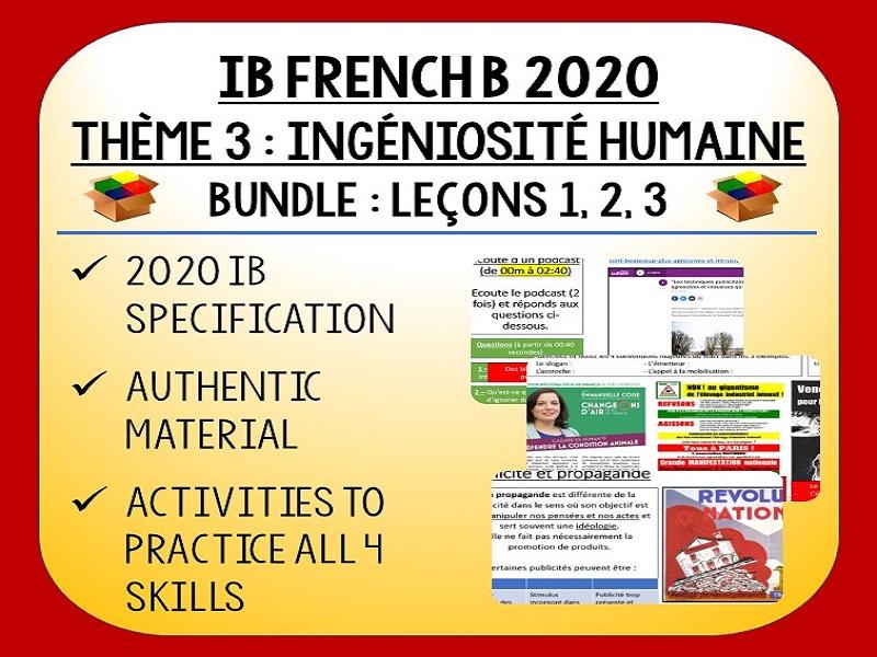 IB FRENCH B 2020 - Ingéniosité Humaine - L3 lessons pack (L1-3)