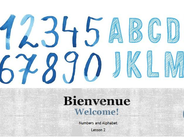 "Year 7 French - ""Bienvenue"" - Numbers and Alphabet"