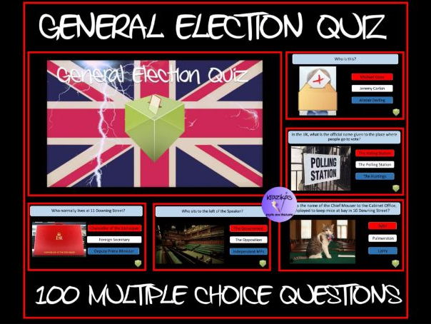The General Election Quiz (Parliament, Government, Political Parties) 100 Multiple Choice Questions
