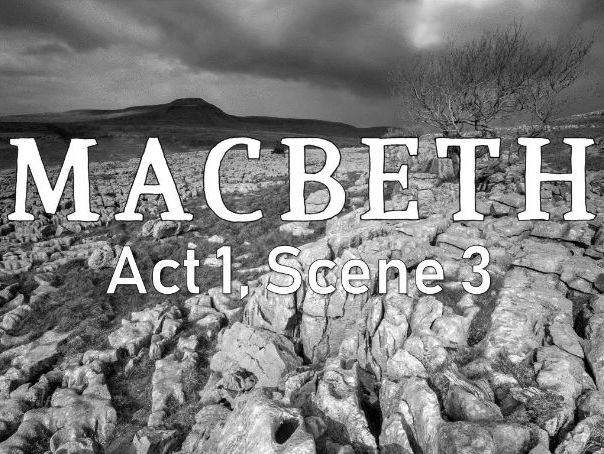 Line by Line: Macbeth (1.3)