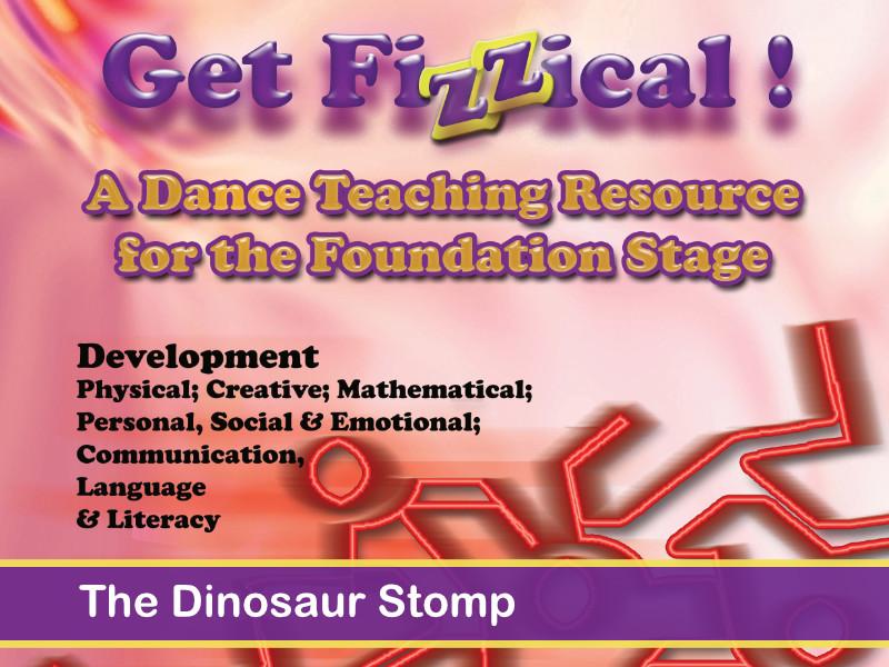 EYFS - Get Fizzical – The Dinosaur Stomp