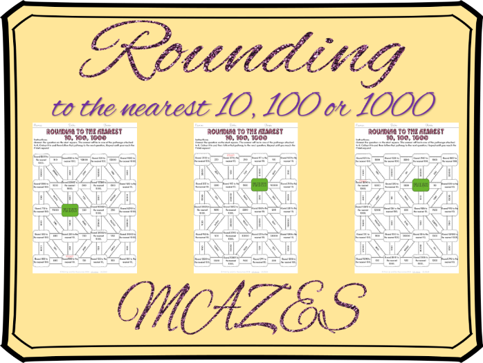 Rounding to the nearest 10, 1000 and 1000 mazes