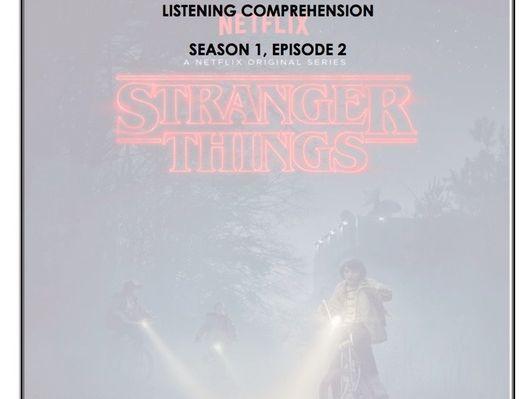 Listening Comprehension - Stranger Things 1x02