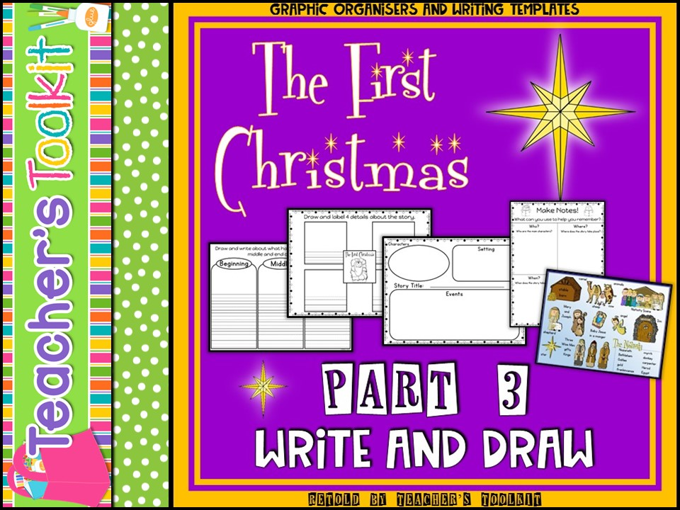 Christmas: The First Christmas Story Retold Part 3 Write and Draw