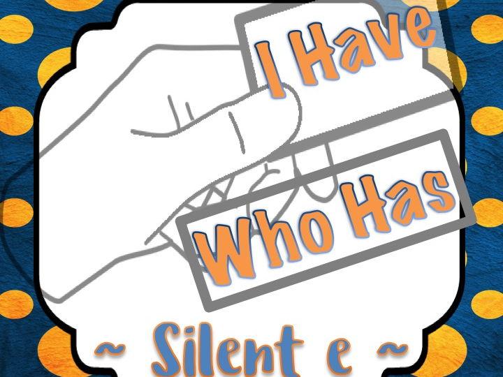 Silent e / Magic e / Bossy e: I Have Who Has Game TOP SELLER