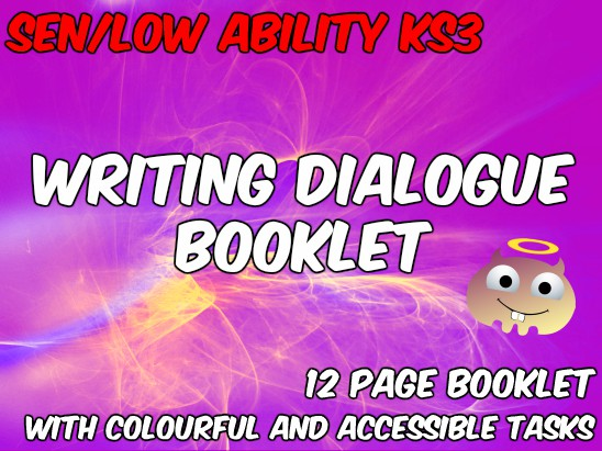 Creative Writing: Dialogue for SEN/Low Ability KS3 (Booklet)